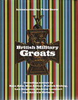 Image of cover of book 'British Military Greats', to which Stephen Brumwell contributed a chapter.